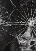 The Shattered Ones