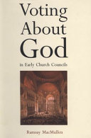 Voting about God in Early Church Councils