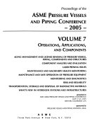 Proceedings of the ASME Pressure Vessels and Piping Conference  2005  Operations  applications  and components