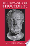 The Humanity Of Thucydides PDF