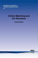 Online Matching and Ad Allocation