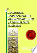 A Practical Handbook on the Pharmacovigilance of Antimalarial Medicines Book