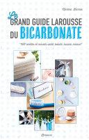 Le grand guide Larousse du bicarbonate
