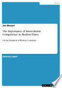 The Importance Of Intercultural Competence In Modern Times