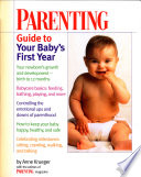 Parenting Guide To Your Baby S First Year