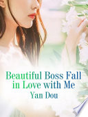Beautiful Boss Fall in Love with Me