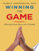 Winning the Game  Achieving Personal Success With a Disability