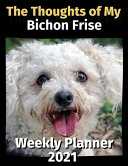 The Thoughts of My Bichon Frise