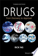 """""""Drugs: From Discovery to Approval"""" by Rick Ng"""