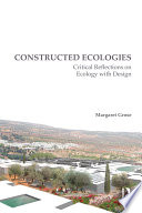 Constructed Ecologies