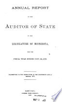 Annual Report of the Auditor of State, to the Legislature of Minnesota, for the Fiscal Year Ending ...