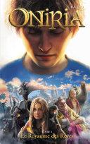 Extrait avant-première Oniria - Tome 1 - Le Royaume des Rêves, co-édition Hachette/Hildegarde