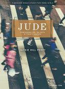 Jude   Teen Girls  Bible Study Book
