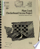 Wenatchee National Forest  N F    Plum Creek Checkerboard Access Project  To Grant Permanent Easements  Cle Elum and Naches Ranger Districts  Book