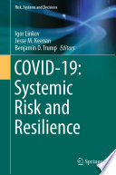 COVID-19: Systemic Risk and Resilience