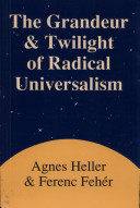 The Grandeur and Twilight of Radical Universalism Pdf/ePub eBook
