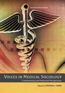 Voices in Medical Sociology