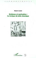 Pdf SCHÈMES ET MOTIVATION : le lexique du latin classique Telecharger