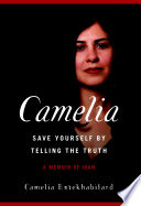 Camelia  Save Yourself by Telling the Truth Book