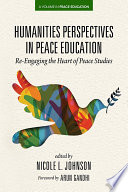 Humanities Perspectives in Peace Education