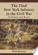 The 72nd New York Infantry in the Civil War