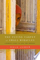 Read Online The Flying Carpet of Small Miracles For Free