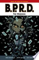 B.P.R.D. Volume 10: The Warning