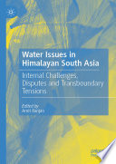 Water Issues in Himalayan South Asia