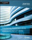 Mastering AutoCAD 2016 and AutoCAD LT 2016