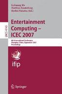 Entertainment Computing   ICEC 2007