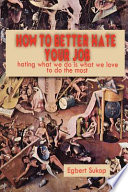 How To Better Hate Your Job Book PDF
