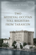 Two Medieval Occitan Toll Registers from Tarascon