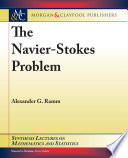 The Navier   Stokes Problem Book