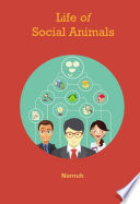 Life of Social Animals Book