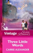 Three Little Words (Mills & Boon Vintage Superromance) (North Country Stories, Book 1)