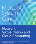 Microsoft System Center - Network Virtualization and Cloud Computing