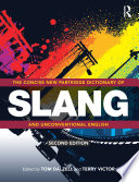 The Concise New Partridge Dictionary of Slang and Unconventional English