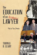 The Education of an Accidental Lawyer