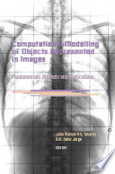 Computational Modelling of Objects Represented in Images  Fundamentals  Methods and Applications
