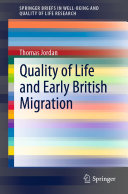 Quality of Life and Early British Migration