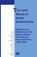 The Last Stand of Asian Autonomies