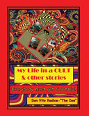 My Life in a CULT   Other Stories