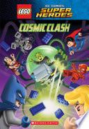 Cosmic Clash  LEGO DC Comics Super Heroes  Chapter Book