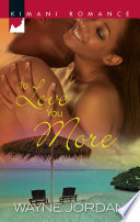 To Love You More Book