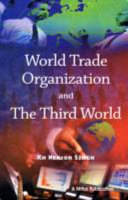 World Trade Organization and the Third World