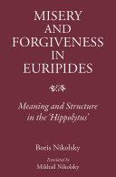 Pdf Misery and Forgiveness in Euripides Telecharger