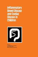 Inflammatory Bowel Disease and Coeliac Disease in Children