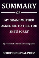 Summary Of My Grandmother Asked Me to Tell You She s Sorry By Frederik Backman   Henning Koch