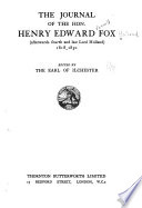 The Journal of the Hon. Henry Edward Fox (afterwards Fourth and Last Lord Holland) 1818-1830