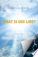 What Is God Like  Book PDF